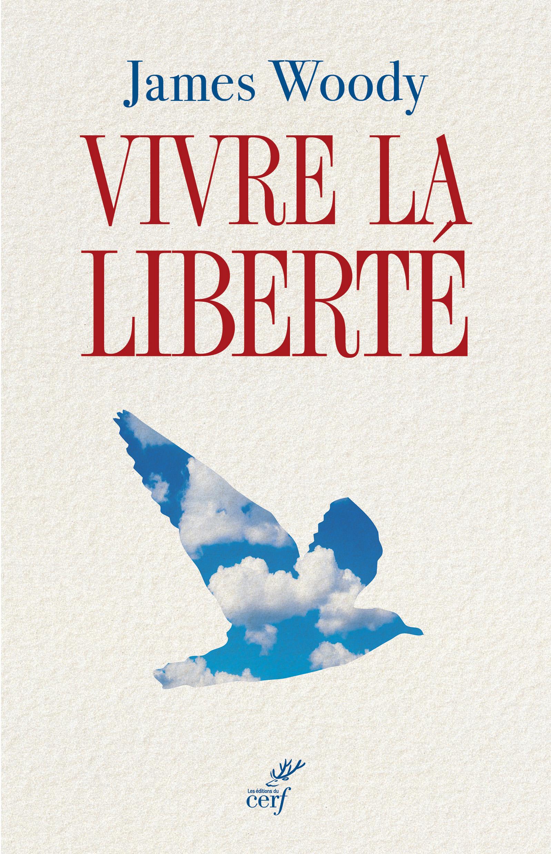 Vivre la liberté